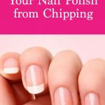 7 Easy Steps To Keep Your Nail Polish From Chipping (Salon Secrets)   Nail  polish, You nailed it, Manicure tips