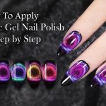 How To Apply Magnetic Gel Nail Polish Step by Step