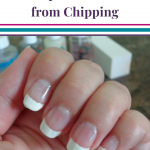 7 Easy Steps To Keep Your Nail Polish From Chipping (Salon Secrets)