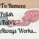 How To Remove Nail Polish From Fabric - This Always Works...