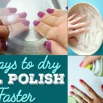How to Dry Nail Polish Fast | StyleWile