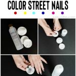 How to Remove Color Street Nails: Tips from a Color Street Independent  Stylist - Girl Loves Glam
