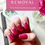 Notorious Nicolette: Remove Gel No Chip Nails at Home - Step by Step Guide