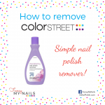 How do I remove Color Street nail polish strips? - Direct Sales, Party Plan  and Network Marketing Companies Member Article By Tonya Vlasik