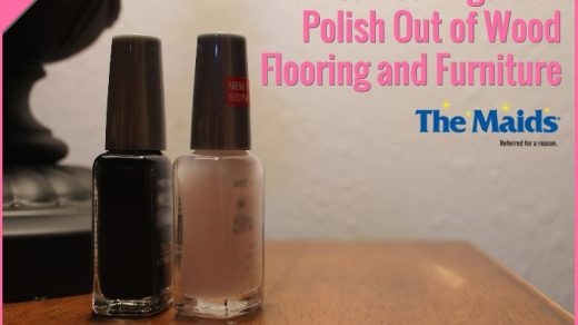 How to Get Fingernail Polish Out of Wood Flooring and Furniture - The Maids  Blog | Fingernail polish, Nail polish remover, Nail polish stain