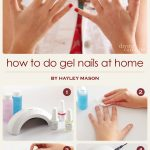 How to Do Gel Nails at Home - More