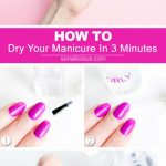 Expert Advice: How To Dry Your Nails In Just 3 Minutes
