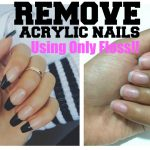 How to Remove Acrylic Nail Without Acetone at Home - Top 5 DIY Ways