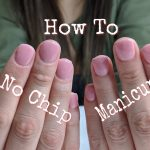 Notorious Nicolette: At Home No Chip Manicure: Step by Step guide
