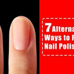 How to Remove Nail Polish Without Nail Polish Remover - PureWow
