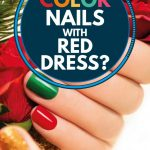 What Color Nails With Red Dress? - StyleCheer.com
