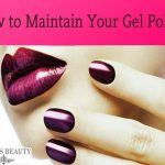 How to maintain your gel polish by Smith Carlos - issuu