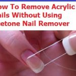 Remove Acrylic Nails Without Acetone (September, 2021 HOW TO GUIDE)