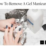 How to remove Gel Polish at home safely.